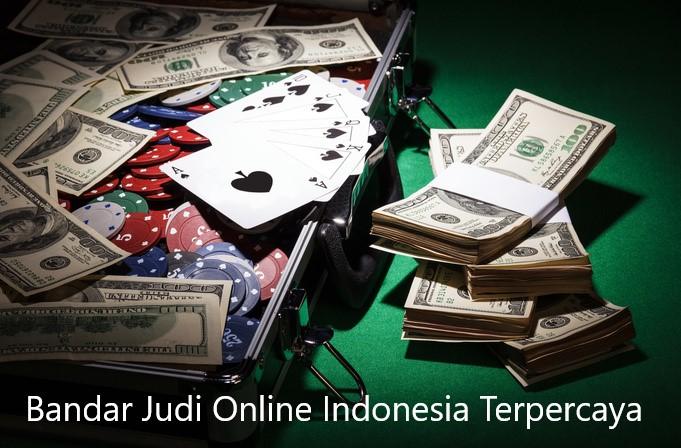 Bandar Judi Online Indonesia Terpercaya
